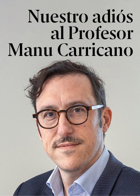 Nuestro adiós a Manu Carricano, Profesor del Departamento de Operaciones, Innovación y Data Sciences