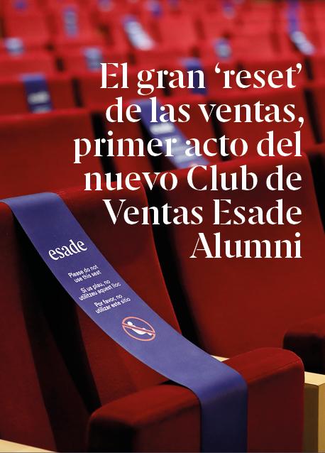 El gran 'reset' de las ventas, primer acto del nuevo Club de Ventas Esade Alumni