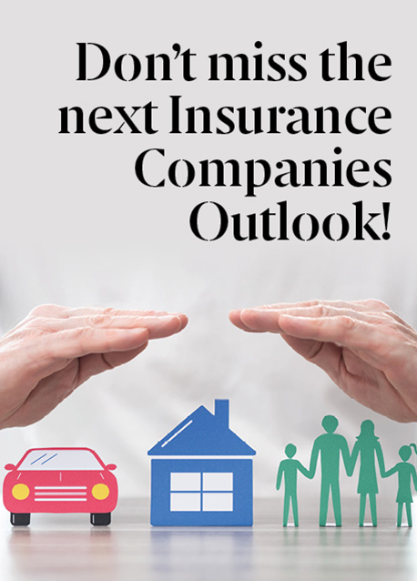 Don't miss the next Insurance Companies Outlook!