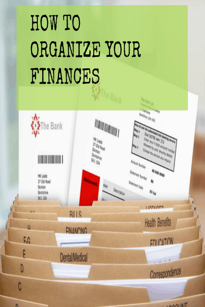 How To Organize Your Finances Esavingsblog