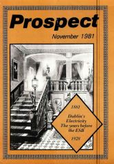 Feature on Dublin's electricity pre-ESB, Prospect, 1981