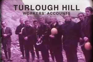Turlough Hill, Workers Accounts, 1972