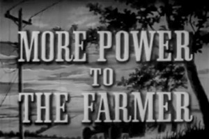 More Power to the Farmer, 1957