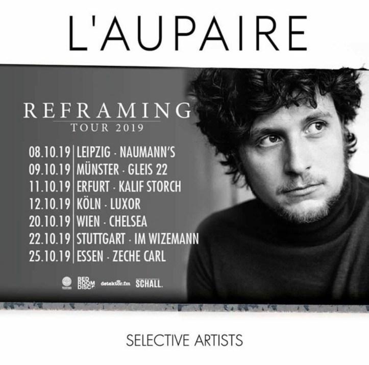 L'Aupaire Reframing Tour 2019 lilly among clouds ULfI Leipzig Münster Erfurf Köln Wien Stuttgart Essen Live Konzert