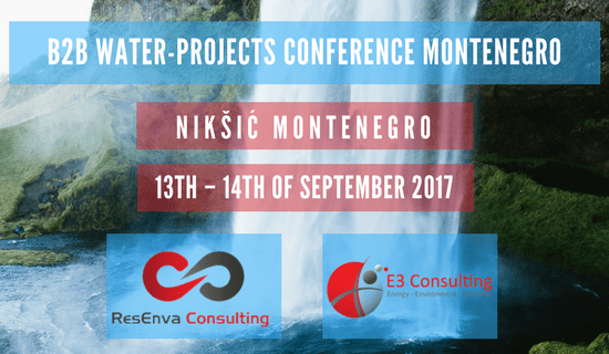 Water – Montenegro Projects B2B Conference, 13th-14th of September 2017, Montenegro