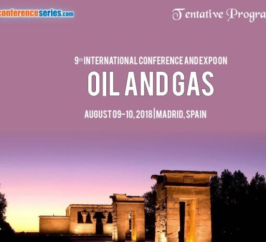 International Conference and Expo on Oil and Gas, Series LLC, August 09-10, 2018 at Madrid, Spain