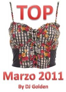 Top Marzo 2011 by DJ Golden