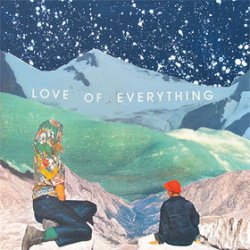 Love Of Everything - I Don't Wanna Dilemma