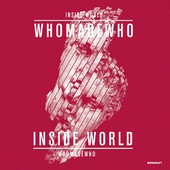 WhoMadeWho-Inside World-Brighter