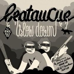 Beataucue - Slow Down (DWNTWN Remix)
