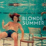 Blonde Summer - Slow Days Fast Company - Slow Daze