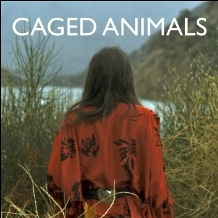 Caged Animals -  This Summer I'll Make It Up To You - This Summer