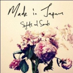 Made in Japan - Evening Weather - Sights and Sounds