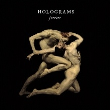Holograms -  Forever - Meditations