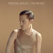 Perfume Genius - Too Bright - Grid