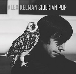 Alex Kelman - Siberian Pop