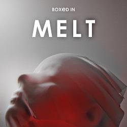 Boxed In - Melt - Jist