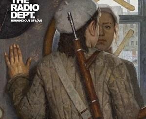 The Radio Dept. - Swedish Guns - Running Out Of Love