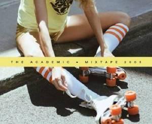 The Academic, Mixtape 2003