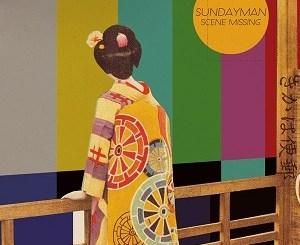 Sundayman - Scene Missing - Alive