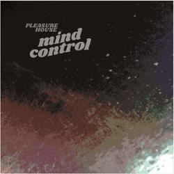 Pleasure House - Mind Control