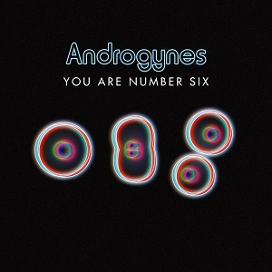 You Are Number Six - Androgynes
