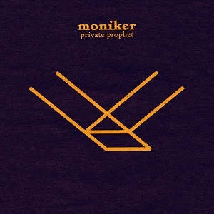 Moniker - Private Prophet - Tidal Wave