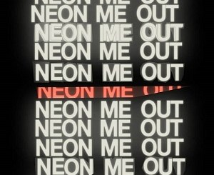 Sego-Neon-Me-Out