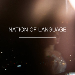 Nation of Language - A Different Kind of Life