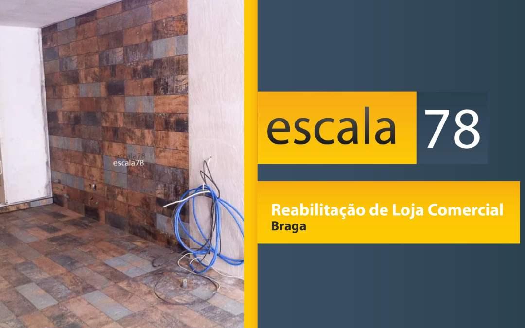 Reabilitação de Loja Comercial – Braga