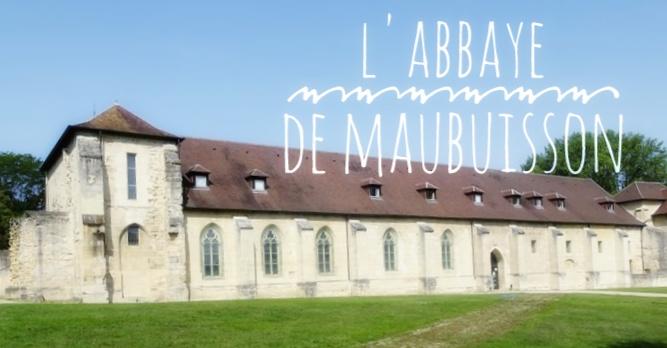 L'Abbaye de Maubuisson (+concours #EnFranceaussi )