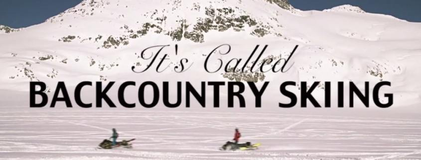 It's called backcountry skiing