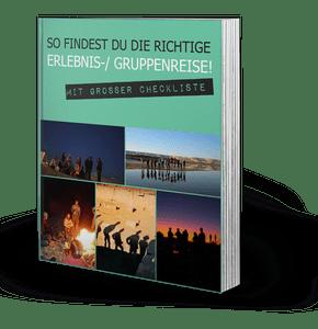 E-Book: So findest Du die richtige Erlebnisreise / Gruppenreise!