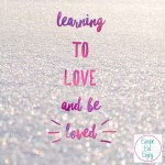 Learning to Love and Be Loved