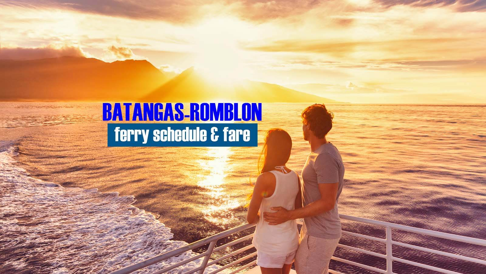 Batangas to Romblon: 2020 Ferry Schedule & Fare Rates