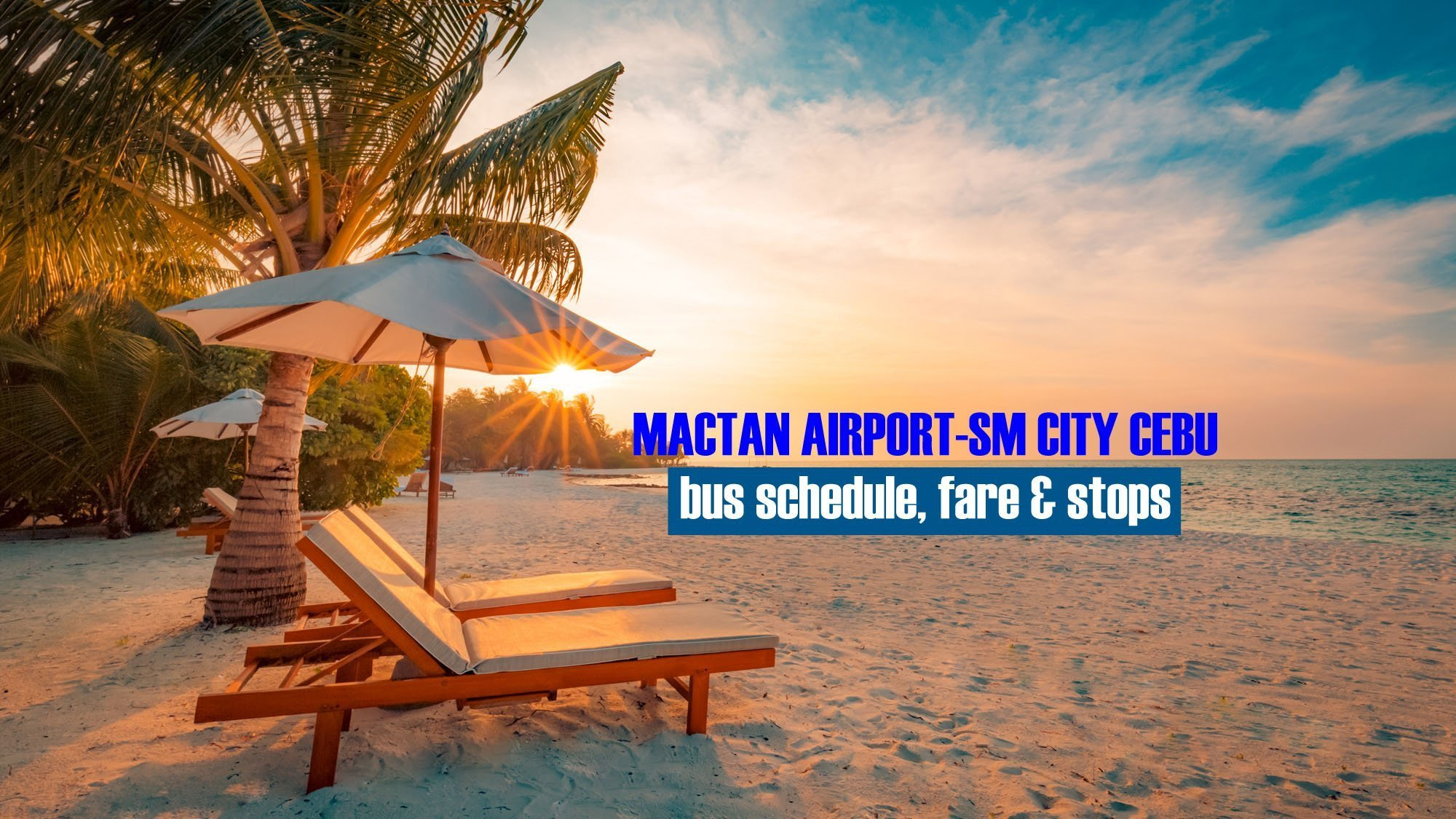 Cebu Airport to SM City Cebu: Bus Schedule & Fare