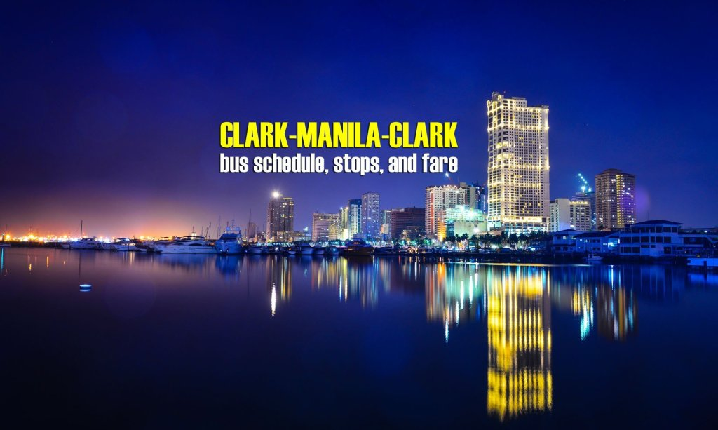 Pasay to Clark: Bus Schedule and Fare