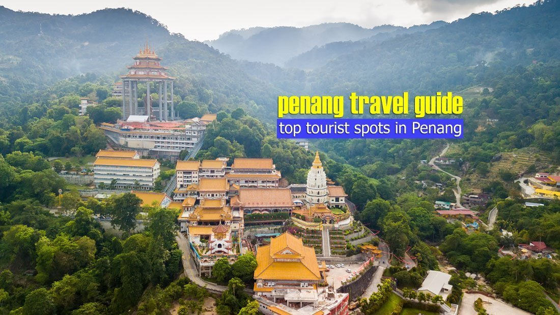 Top Tourist Spots in Penang, Malaysia