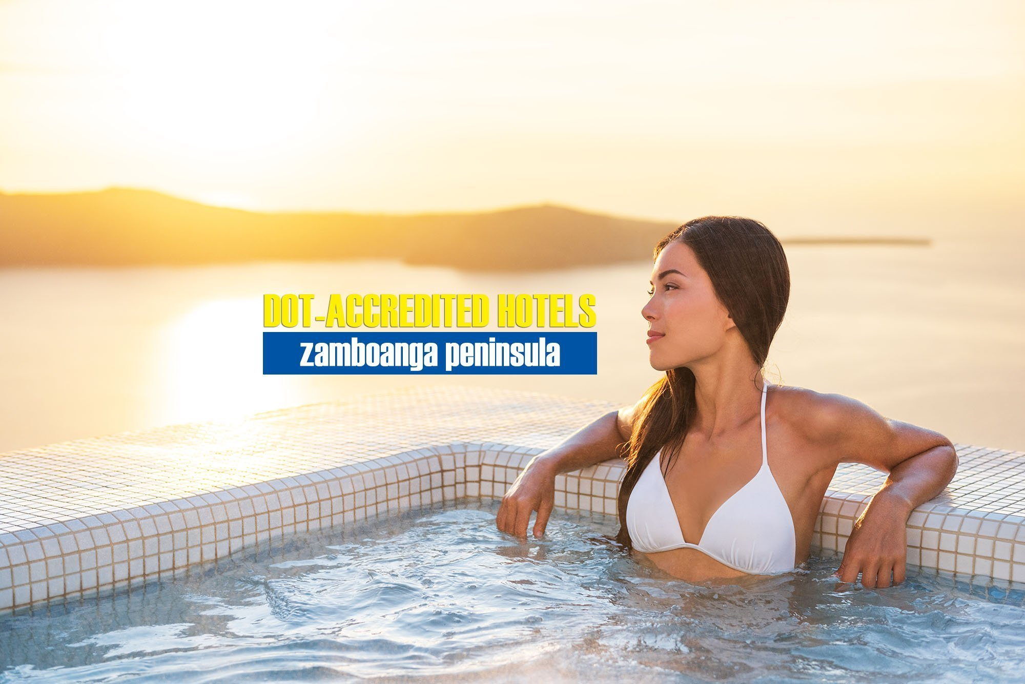 List of DOT-Accredited Hotels in the Zamboanga Peninsula