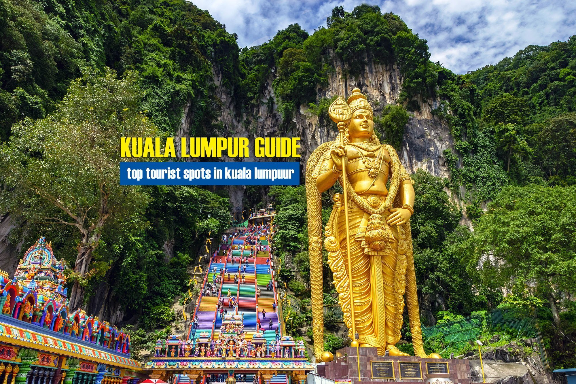 Top Tourist Spots in Kuala Lumpur You Should Visit