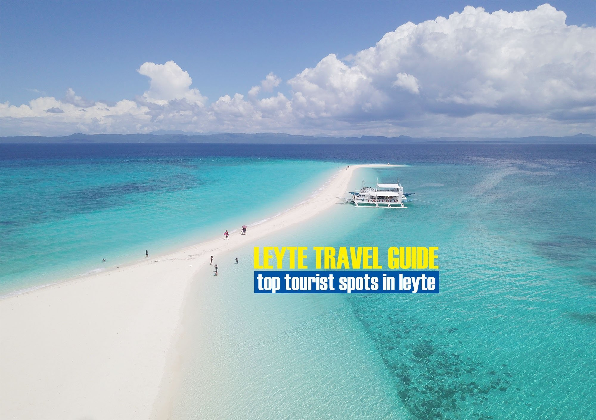 Top Tourist Spots in Leyte [And How To Get There]