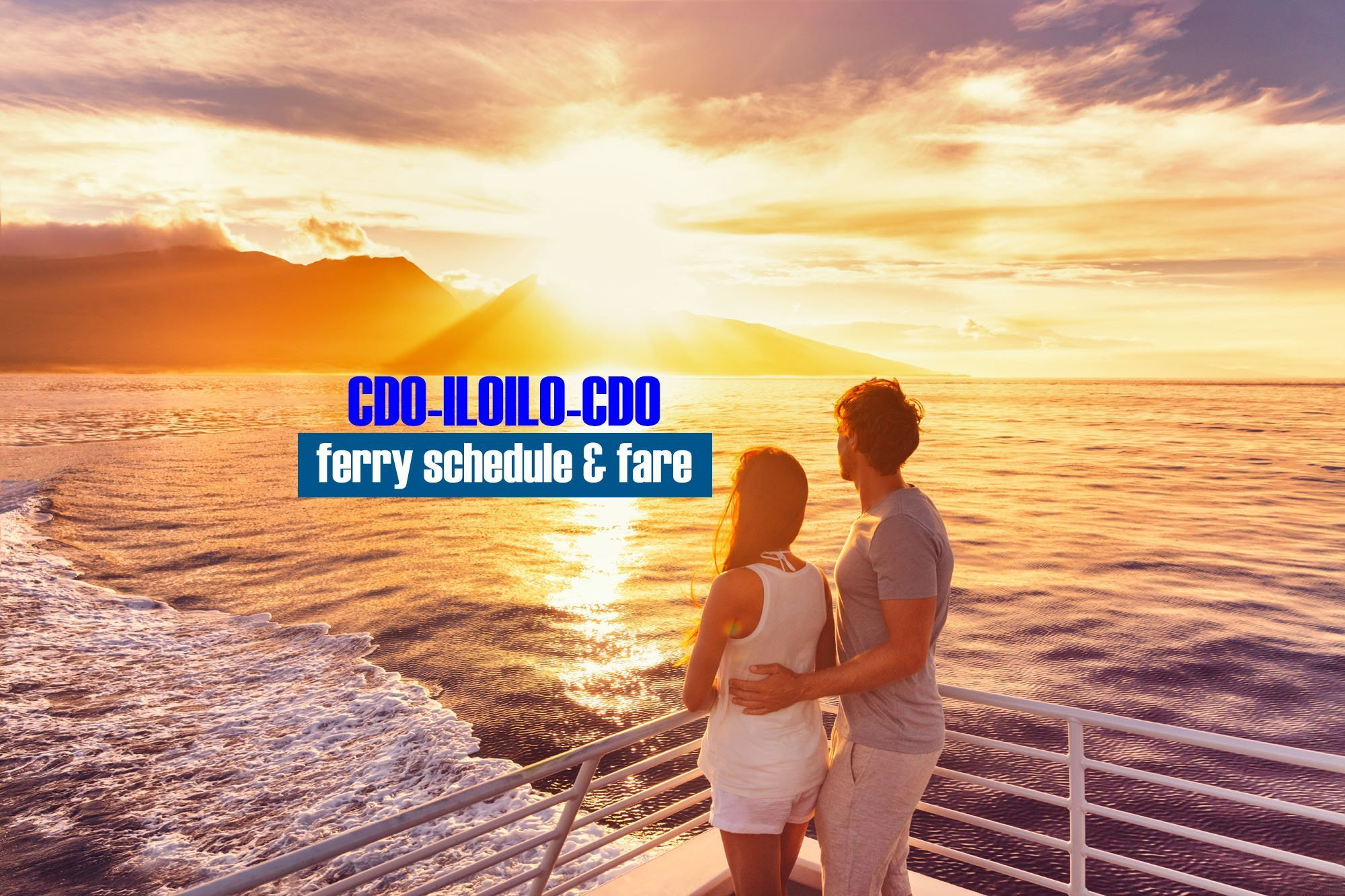 Cagayan de Oro to Iloilo: 2019 Boat Schedule and Fare