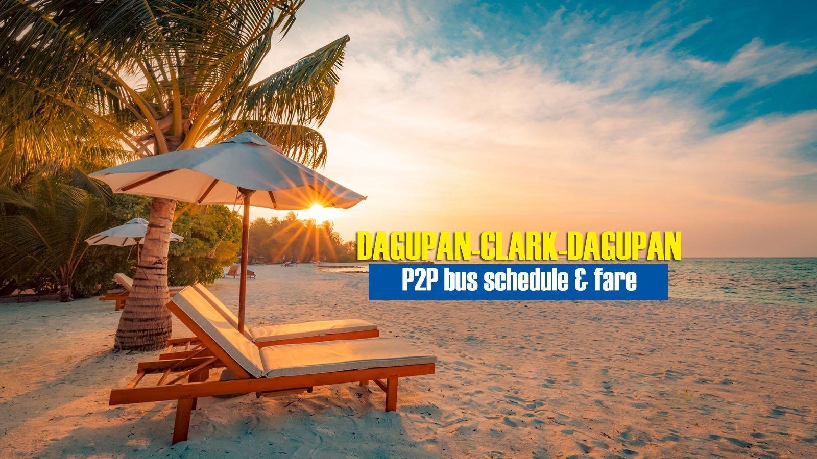 Dagupan to Clark Airport: 2020 P2P Bus Schedule