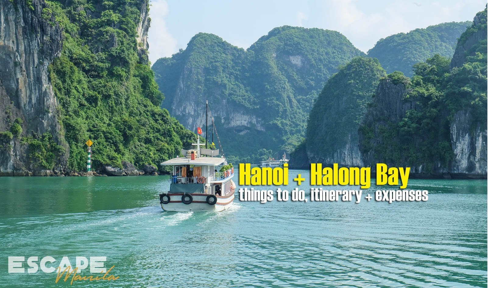 Hanoi + Ha Long Bay Travel Guide Blog: Things to Do, Itinerary & Expenses