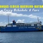 Batangas-Iloilo-Bacolod Ferry Schedule & Fare