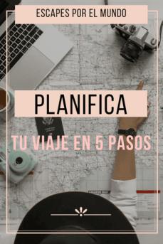 5 pasos para planificar tu viaje