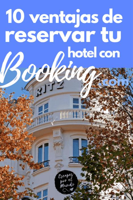 10 ventajas resrvar tu hospedaje con Booking.com