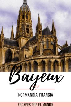 guia de viaje a normandia conoce Bayeux