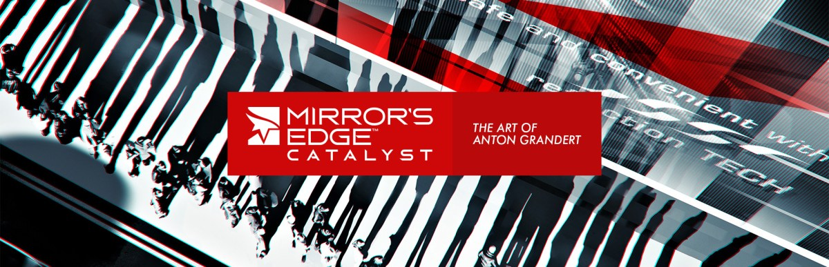 The Art of Mirror's Edge Catalyst by Anton Grandert | #157