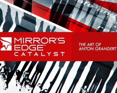 The Art of Mirror's Edge Catalyst by Anton Grandert